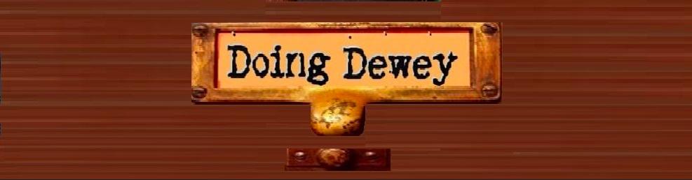 Doing Dewey