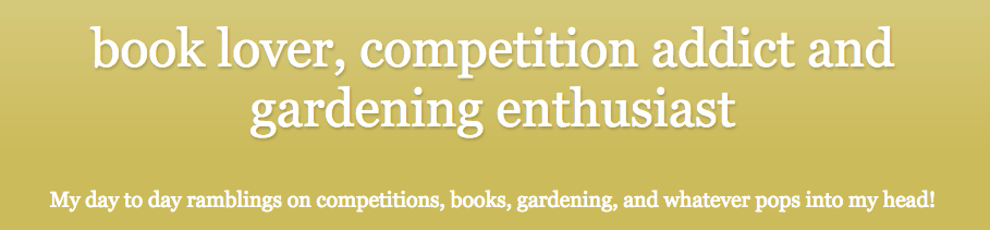 Book Lover, Gardening Enthusiast and Competition Addict