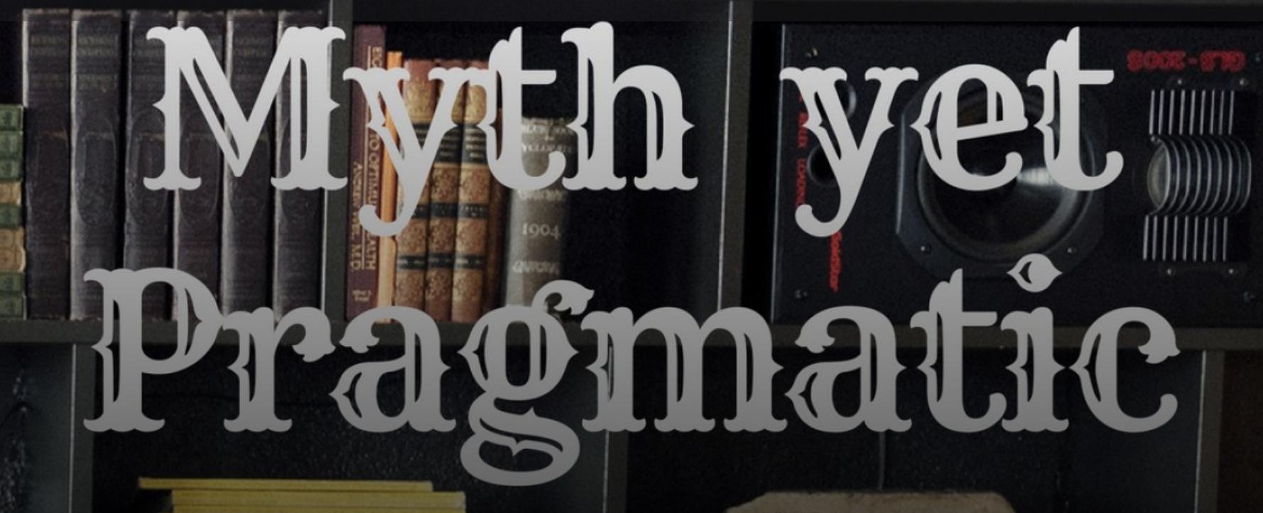 mythyetpragmatic