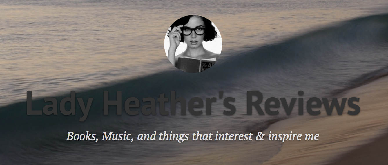 Lady Heather's Reviews