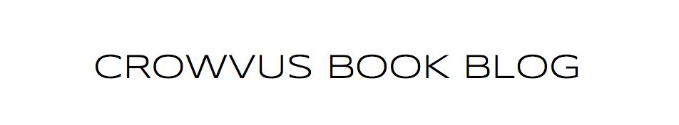Crowvus Book Blog