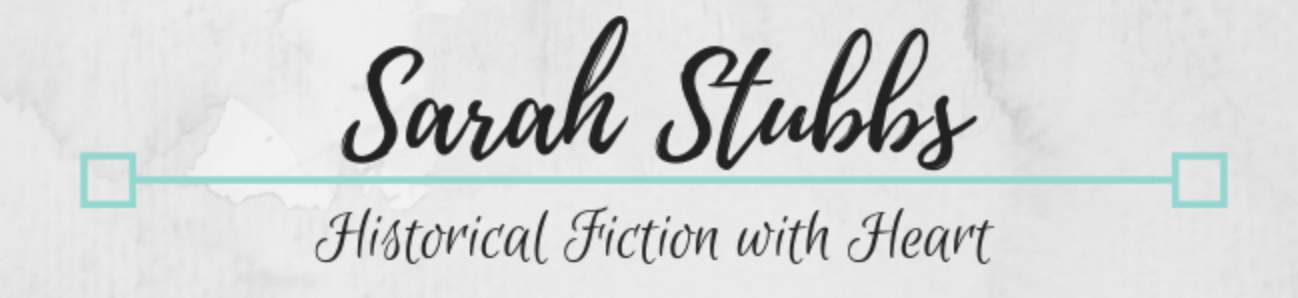 Sarah Stubbs – Historical Fiction with Heart
