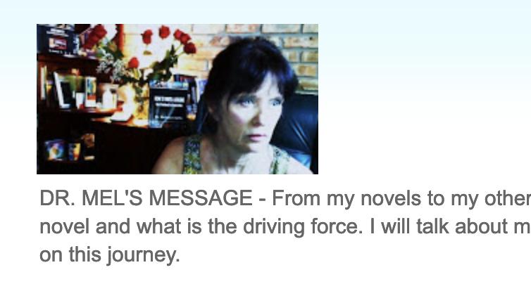 Dr. Mel's Message