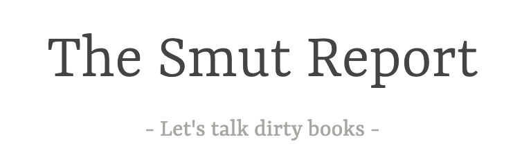 The Smut Report