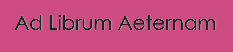 Ad Librum Aeternam