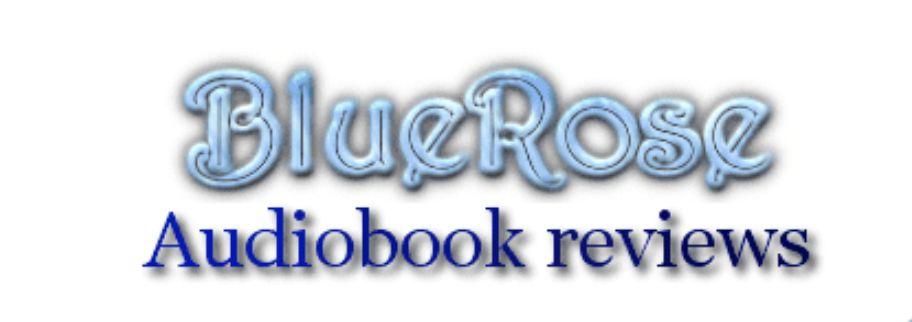 BlueRose Audiobook Critical Reviews