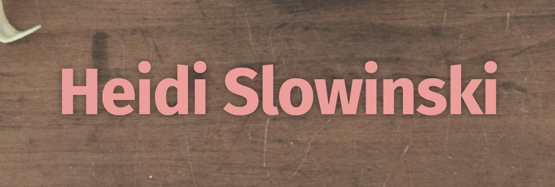 Heidi Slowinski LLC