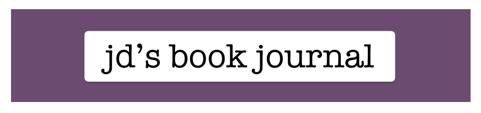 JD's Book Journal